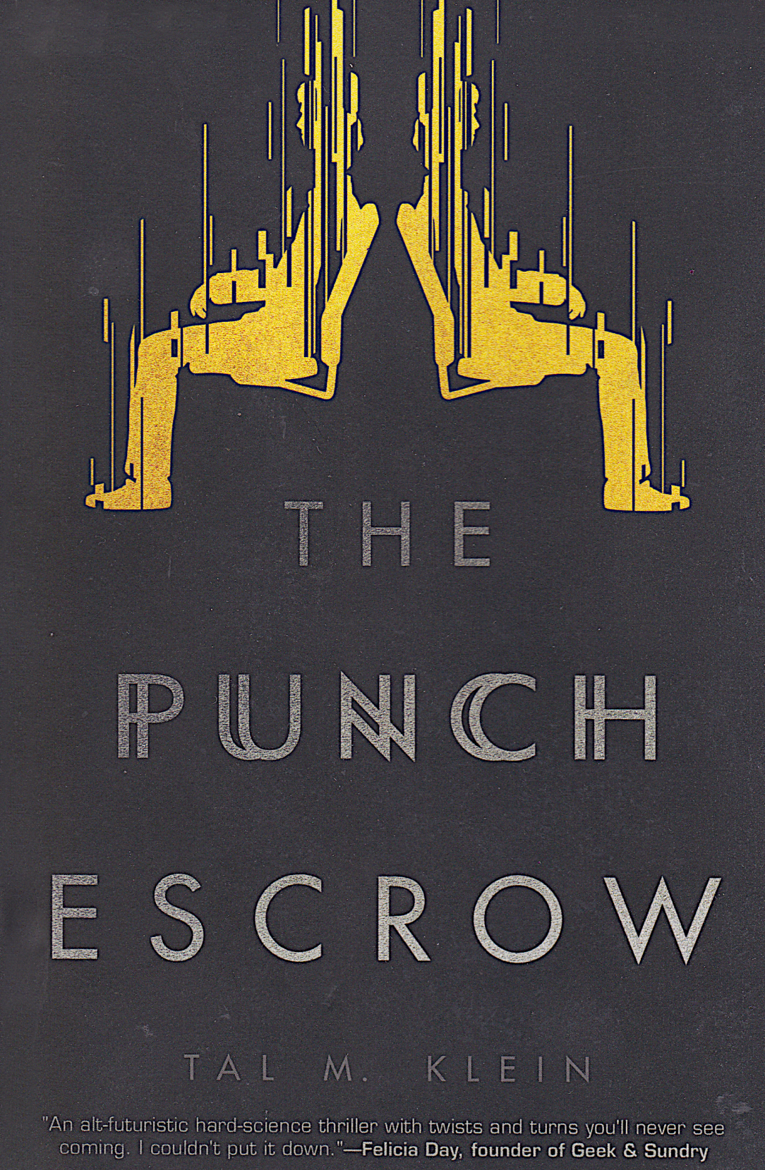 The Punch Escrow by Tal Klein