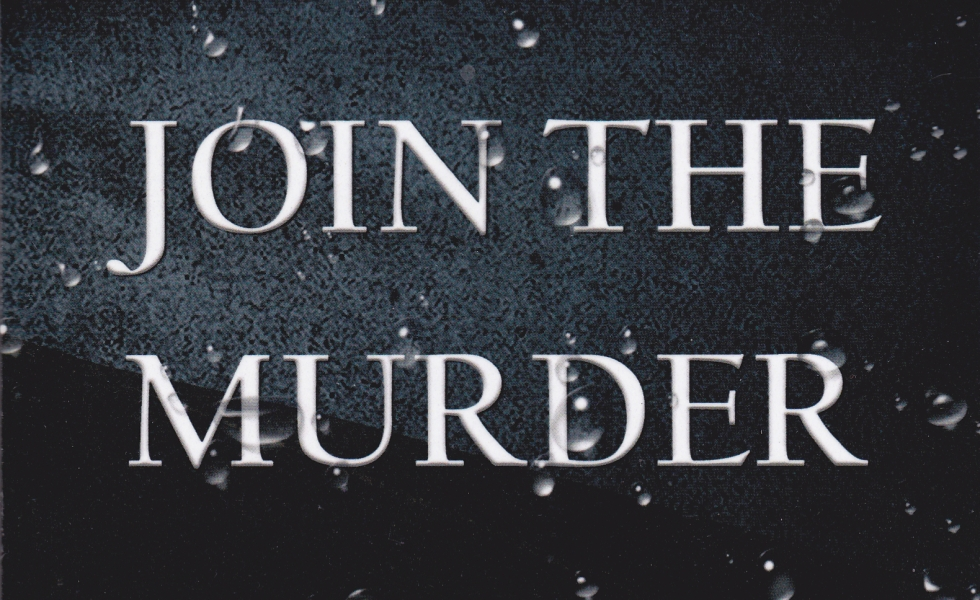 Come Join the Murder by Holly Rae Garcia